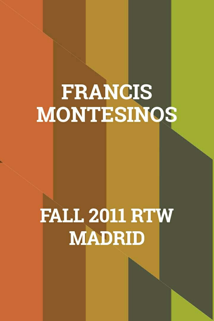 Francis Montesinos Fall 2011 RTW Madrid