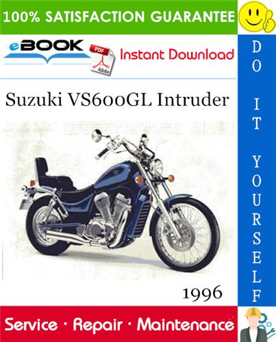 1996 Suzuki Vs600gl Intruder Motorcycle Service Repair Manual Repair Manuals Suzuki Repair