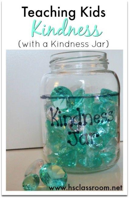 Teaching Kids Kindness With A Kindness Jar Teaching Kindness Teaching Kids Teaching Emotions