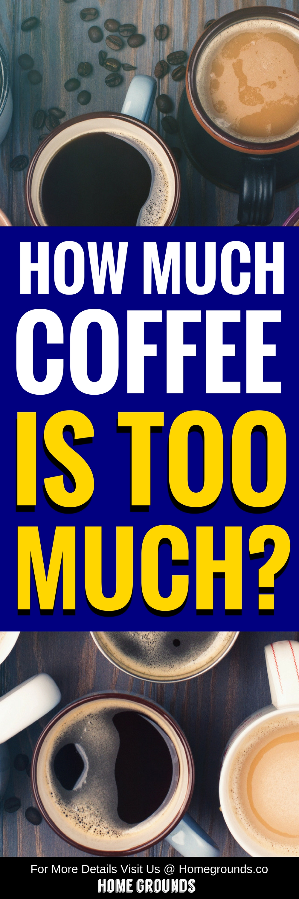 How much coffee is too much the truth about caffeine in