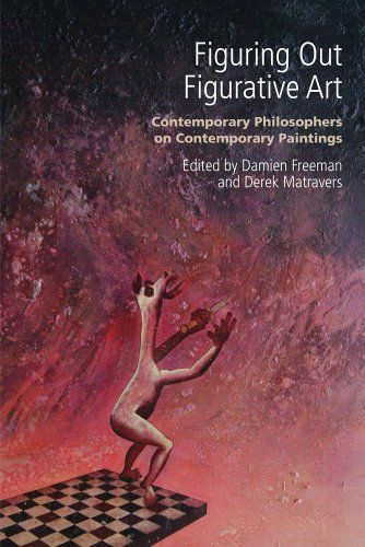 SAVE $3.13 - #Figuring out Figurative Art: Contemporary Philosophers on Contemporary Paintings $21.82