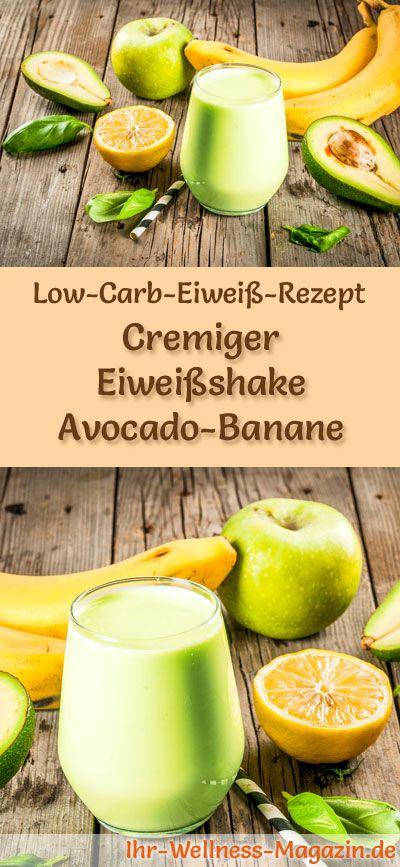 Eiweißshake Avocado-Banane – Low-Carb-Eiweiß-Diät-Rezept zum Abnehmen