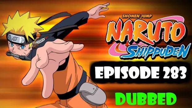 Naruto Shippuden Episode 283 English Dubbed Watch Online