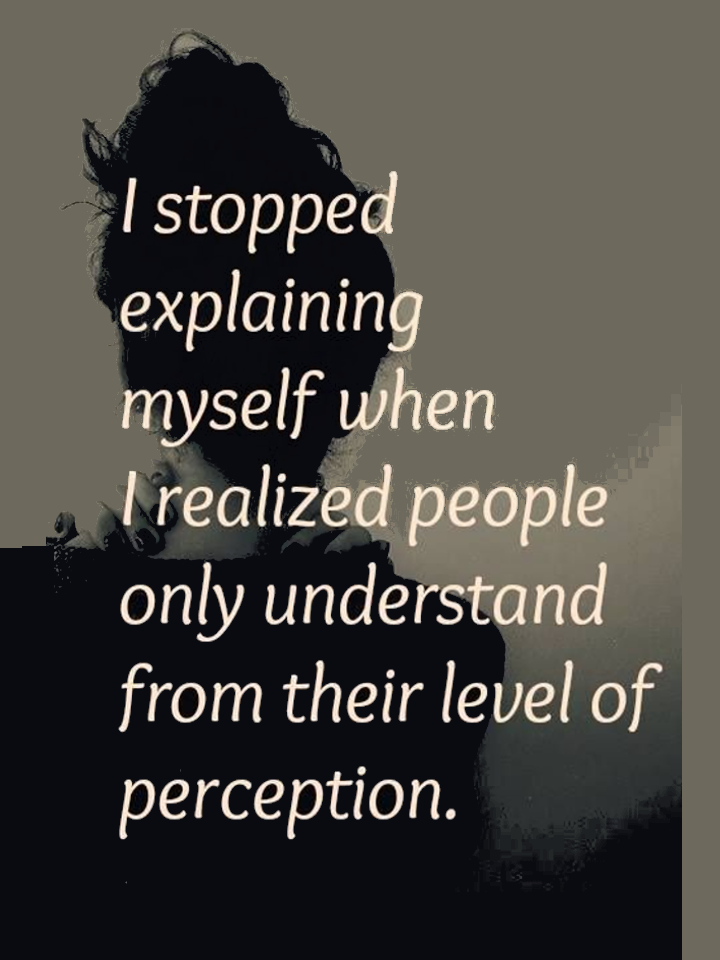 I Stopped Explaining Myself Reality Quotes Life Quotes Inspirational Quotes