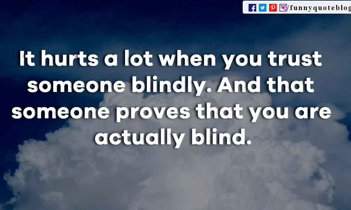 Blind Quotes 40 Quotes On Trust That Will Make You Think  Trust Personal