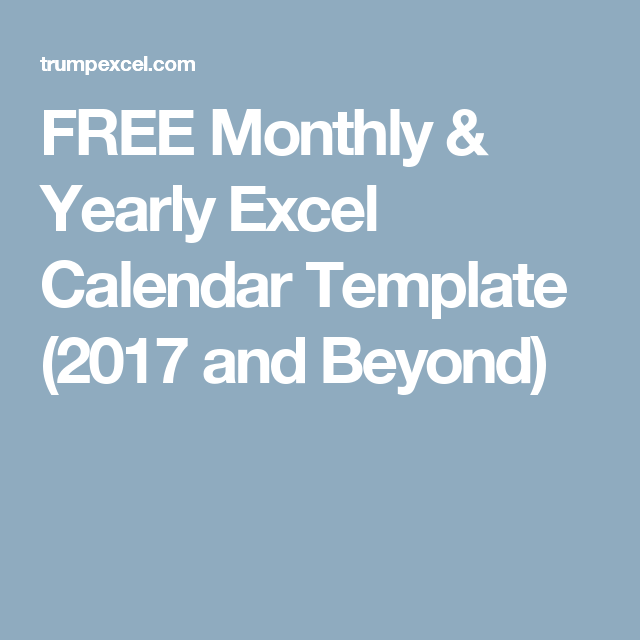 Free Monthly  Yearly Excel Calendar Template  And Beyond