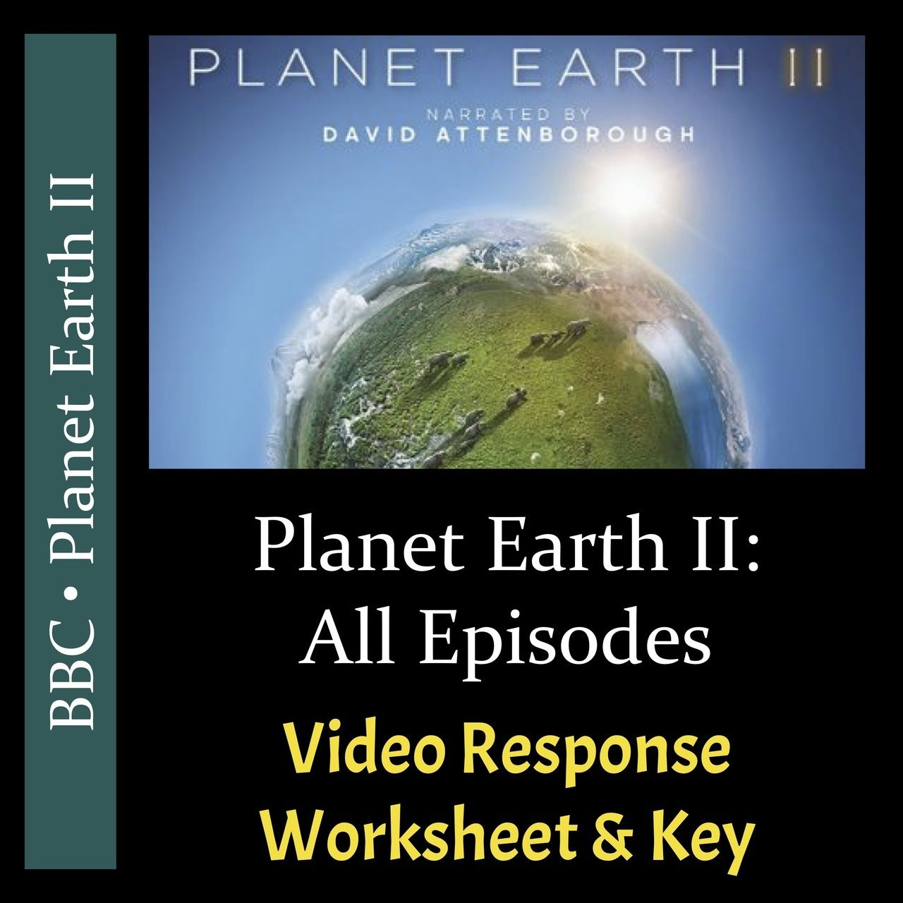 Planet Earth 2 All Episodes Video Response Worksheets Keys Bundle Editable Amped Up Learning Planet Earth 2 Earth Science Lessons Planets [ 1280 x 1280 Pixel ]