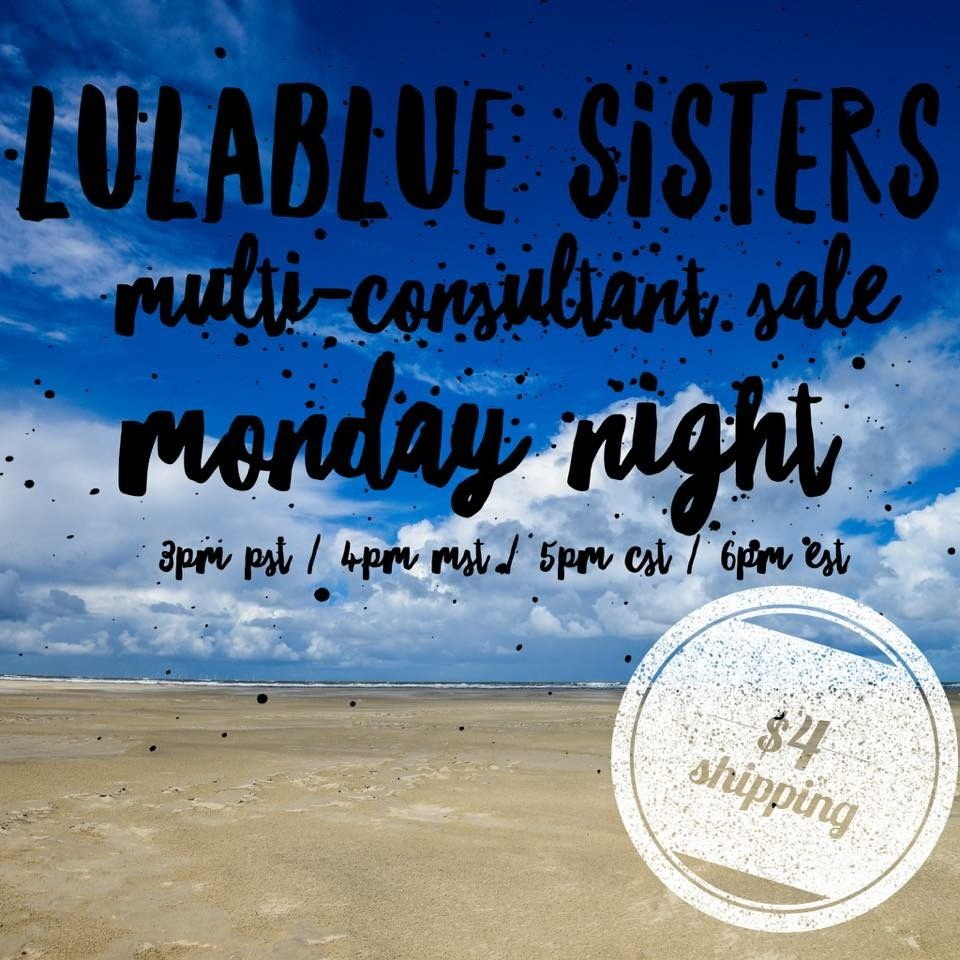 Check out the LuLaBlue multi-consultant sale, open every Monday & Tuesday!