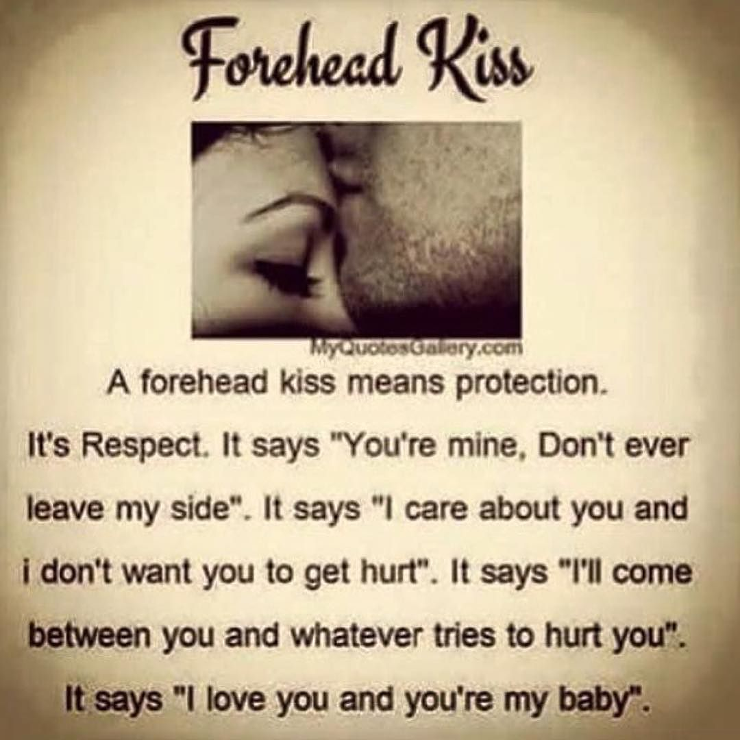 what does the forehead kiss mean