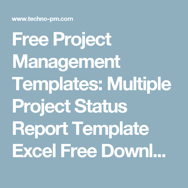 Free Project Management Templates Multiple Project Status Report