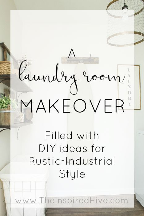 Tons of DIY ideas for a rustic industrial laundry room makeover