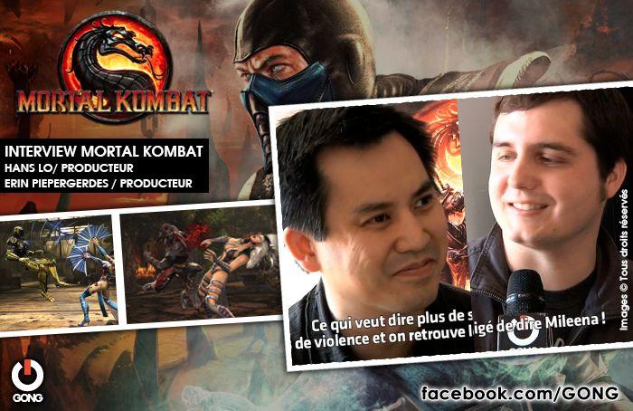 GONG [MORTAL KOMBAT] - Rencontre avec Hans Lo et Erin Piepergerdes, producteurs du jeu vidéo ! http://gong.fr