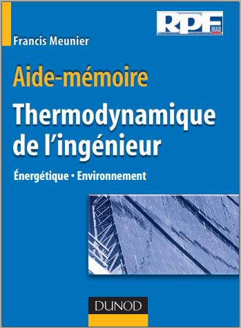 Telecharger Aide Memoire De Thermodynamique De L Ingenieur Energetique Environnement Pdf Gratuitement Thermodynamique Aide Memoire Memoire