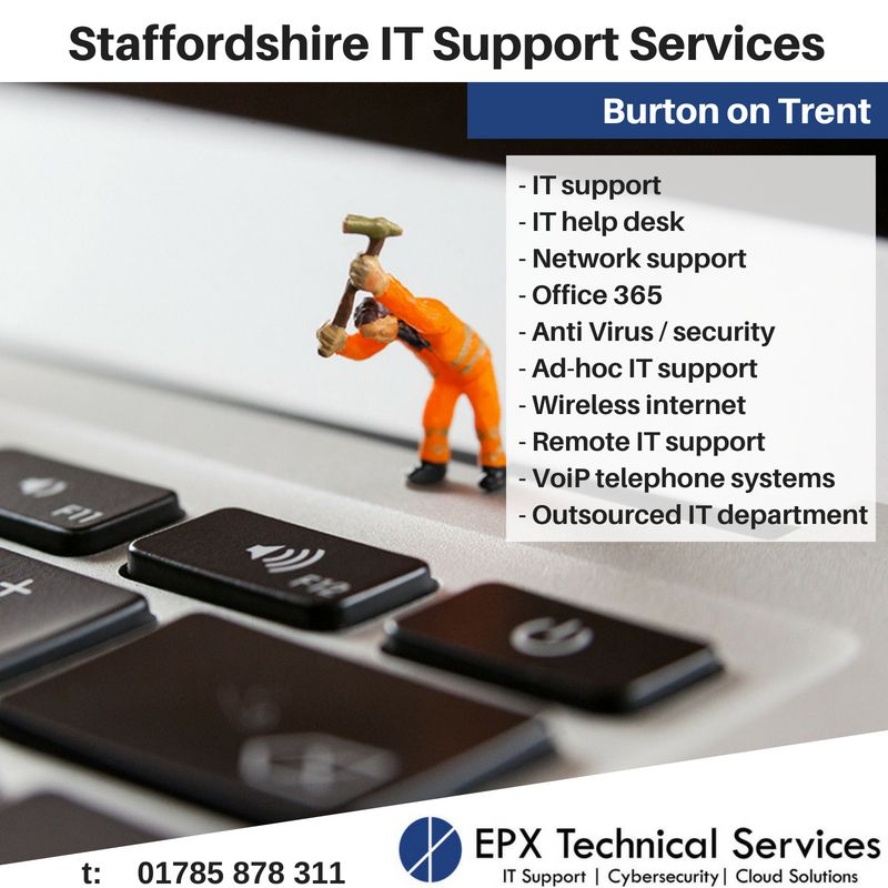 Staffordshire It Support Services Burton On Trent It Support And