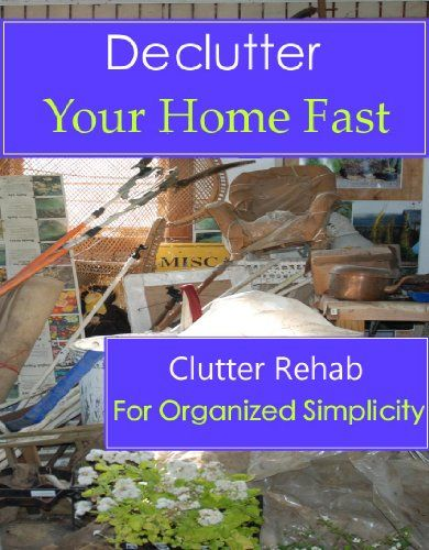 Free Kindle Book For A Limited Time Declutter Your Home