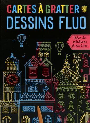 Amazon.fr - Cartes à gratter dessins fluo - Sophie Koechlin - Livres