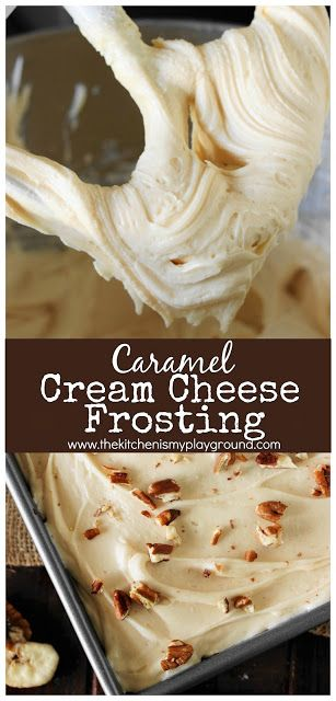 Caramel Cream Cheese Frosting -   17 desserts Caramel cream cheeses ideas