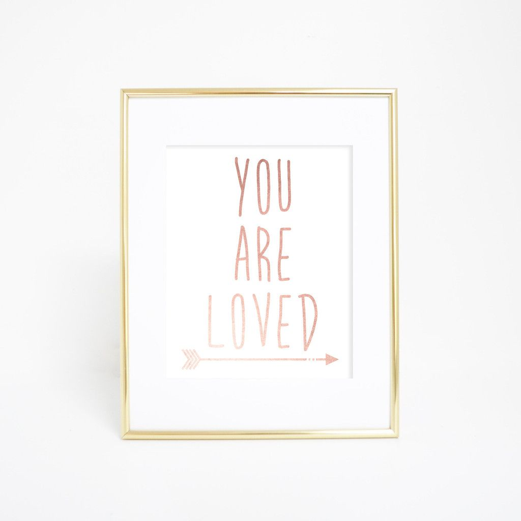 Rose Gold Wall Decor Rose Gold You Are Loved Wall Art Print  Nursery Office And Dorm Walls