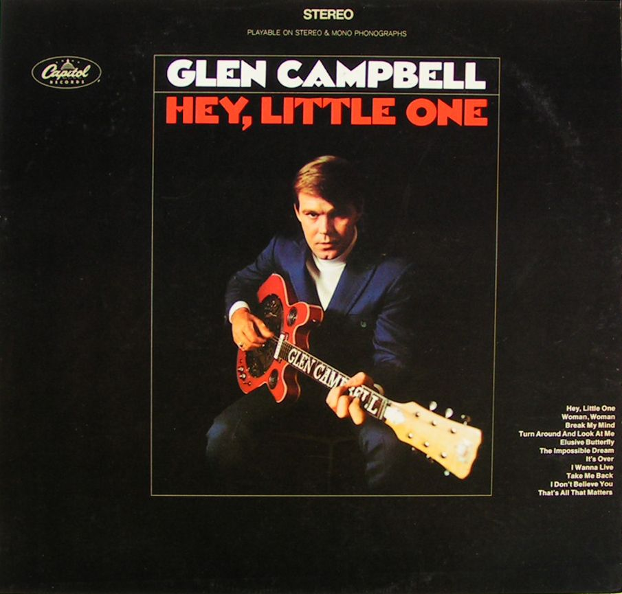 """meet glen campbell singles Glen campbell has been cranking out classic hits for more than 40 years  glen  recalls, """"i told my producer, julian raymond, to pick the songs."""