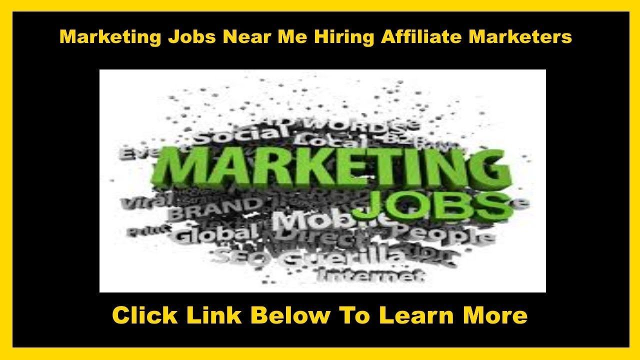 Marketing Jobs hiring Affiliate marketers near me for