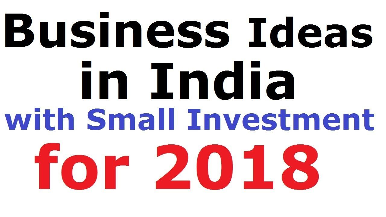 25 Great Small Business Ideas in India with Small Investment for