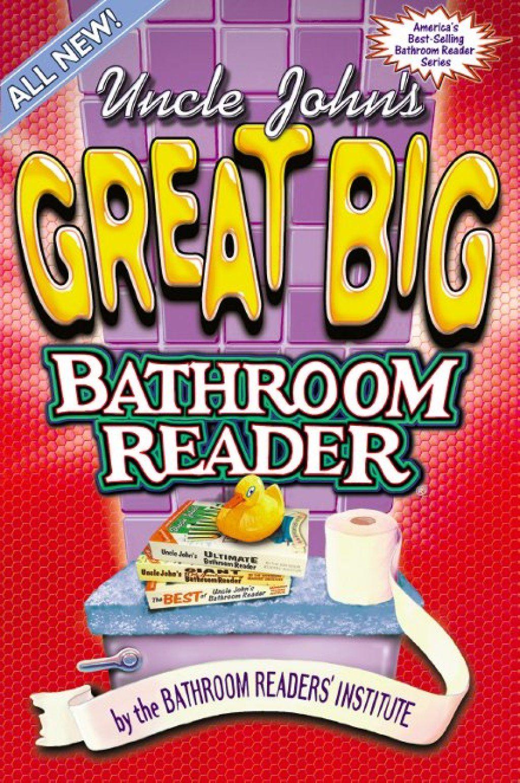 Uncle John S Great Big Bathroom Reader Ebook Big Bathrooms