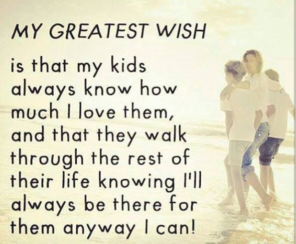 Hope My Children Realize This Quotes For Kids Daughter Quotes Love My Kids