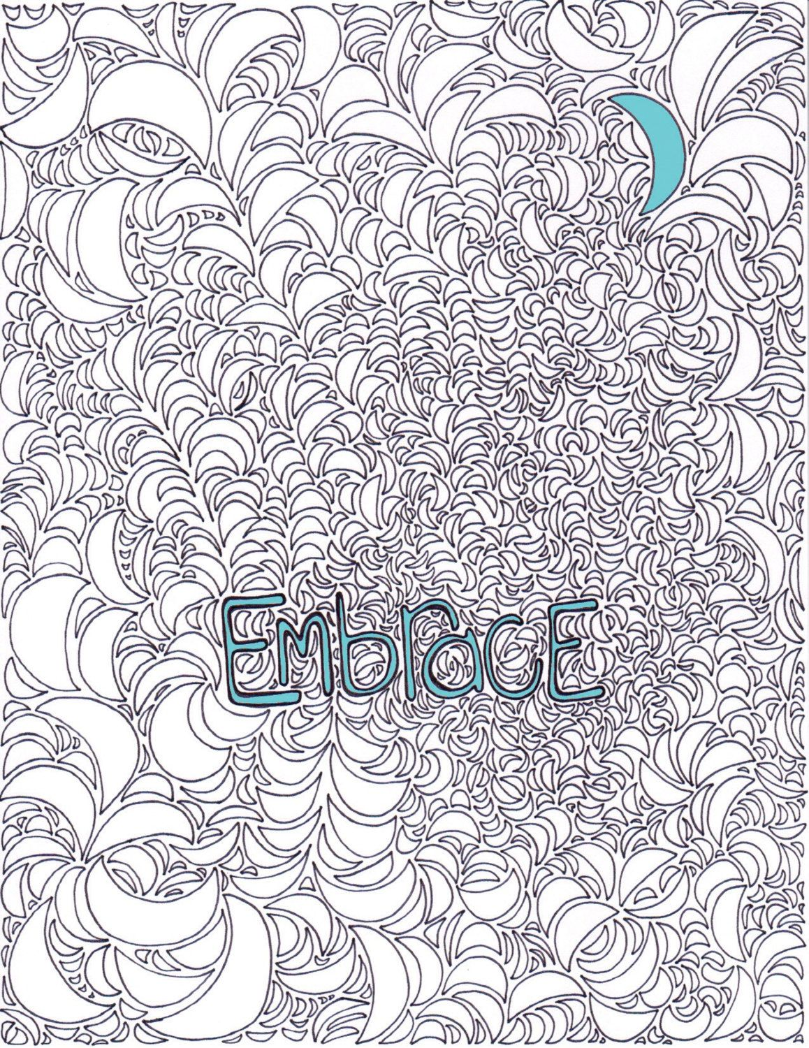 Inspirational coloring page embrace adult coloring book moon