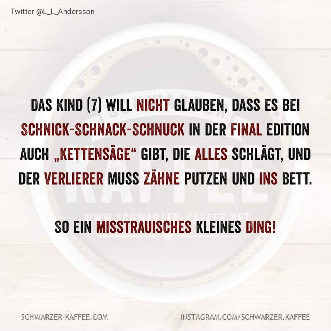 #schwarzerkaffee #sprüche #humor #love #facebook #happy #smile #laugh #picoftheday #schwarzerhumor #life#Berlin #Hamburg #stuttgart #Köln…