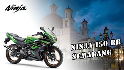 Ninja 150 RR Semarang Dijual dengan Harga Terjangkau di