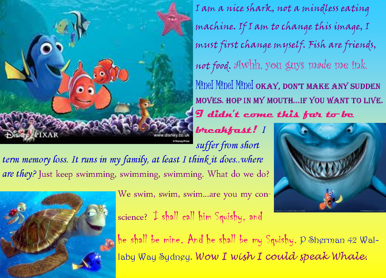 Quotes From Finding Nemo Including The Fish Are Friends Not Food