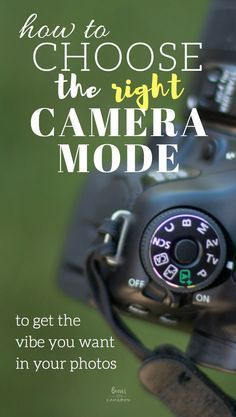 how to choose the right camera mode