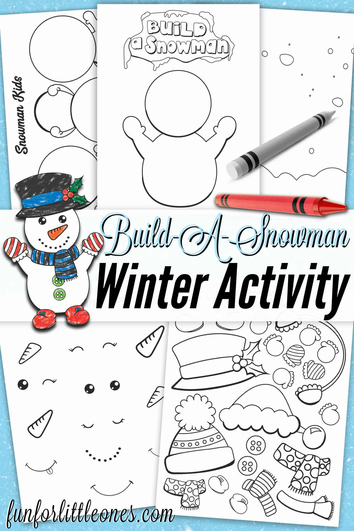 Build A Snowman Winter Activity For Kids Free Printable