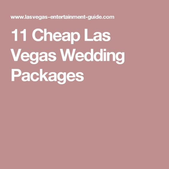 Cheap Las Vegas Wedding Packages