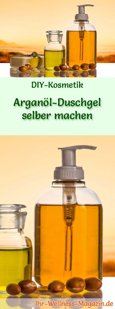 argan l duschgel selber machen rezept und anleitung k rperpflege duschgel selber machen. Black Bedroom Furniture Sets. Home Design Ideas