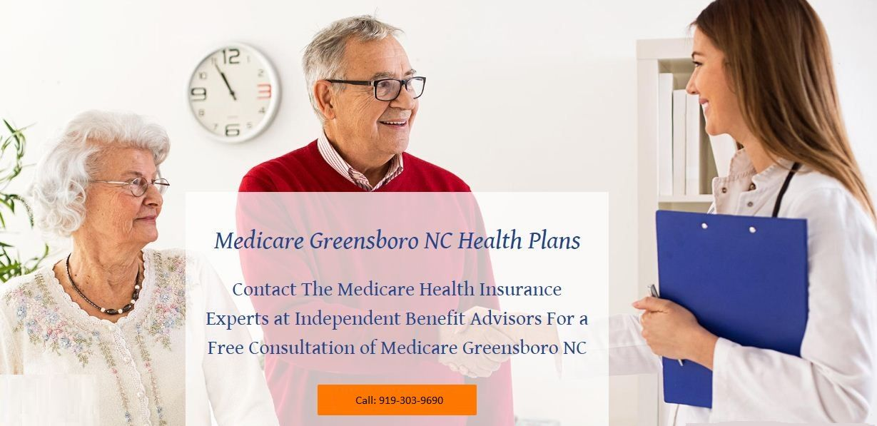 Medicare Greensboro Nc Independent Benefit Advisors Health
