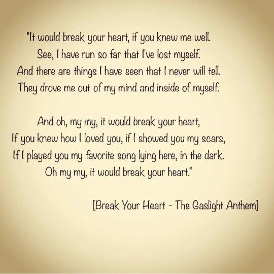 Break Your Heart lyrics by The Gaslight Anthem  Get Hurt