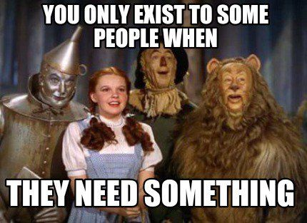 Funny Meme Upload : Meme creator you only exist to some people when they need