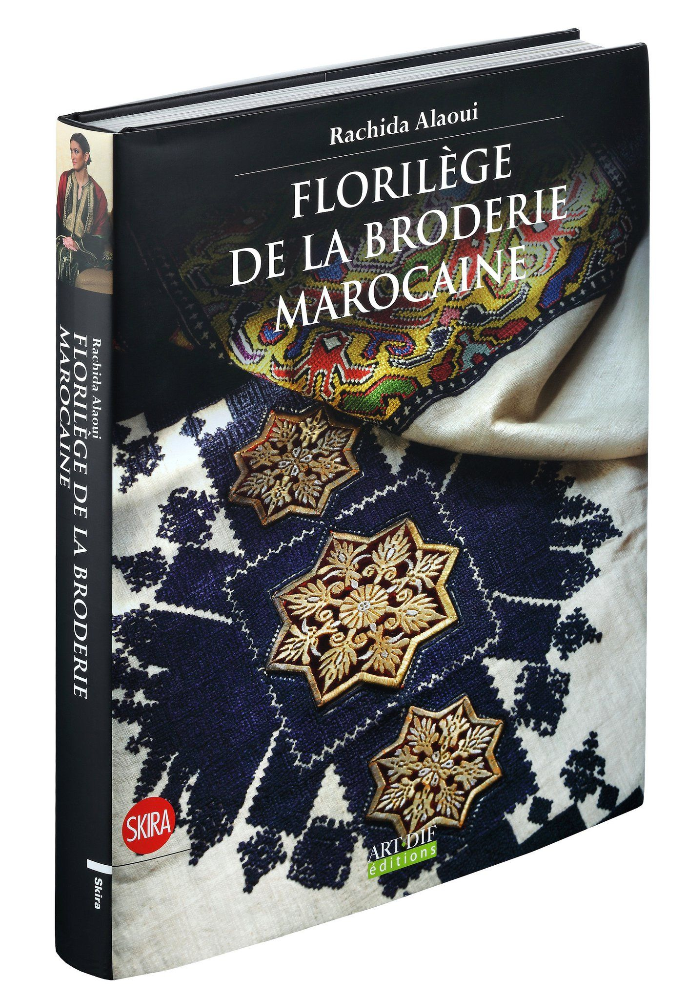 """Florilège de la broderie marocaine"" Skira édition, Italie, 2011."