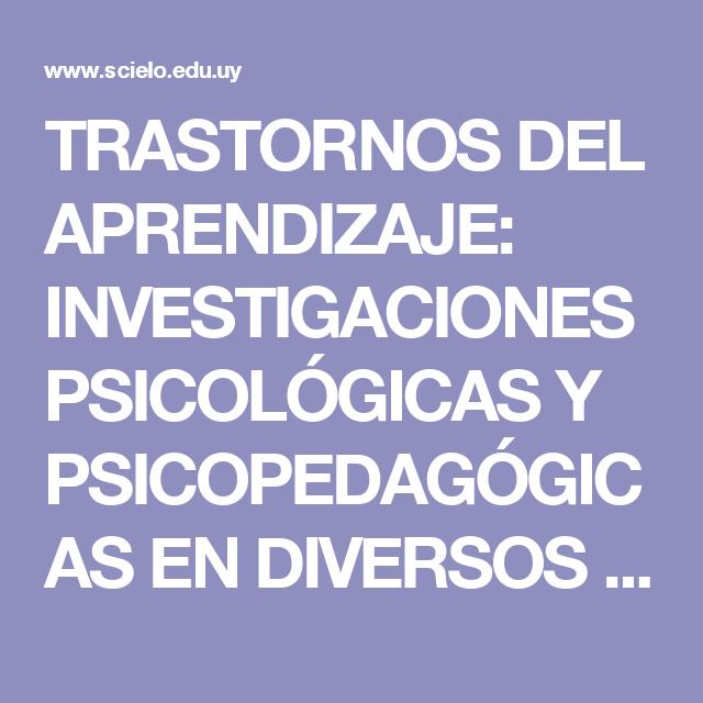 TRASTORNOS DEL APRENDIZAJE: INVESTIGACIONES PSICOLÓGICAS Y PSICOPEDAGÓGICAS EN DIVERSOS PAÍSES DE SUD AMÉRICA