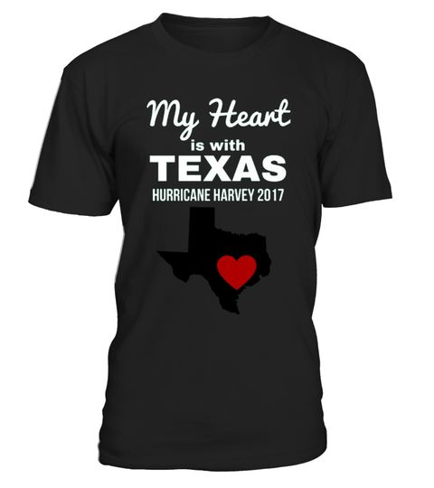 # My Heart is with Texas Strong Hur-ricane Har-vey T-Shirt .    Streets may flood, but hope floats. Our hearts are with Houston.I Survived Hurricane ,This special edition PRAY FOR TEXAS tee shirt is recognize the effects of Hurricane Harvey in 2017. Stand with solidarity. For those most affected by Hurricane Harvey in Texas, Houston, Corpus Christi, Rockport. Please pray for Texas.      *** IMPORTANT *** These shirts are only available for a LIMITED TIME, so act fast and order yours…