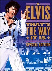 Elvis: That's the Way It Is is a documentary movie directed by Denis Sanders about Elvis Presley that was released on November 11, 1970. The film documents Elvis' Summer Festival in Las Vegas during August 1970. It was his first non-dramatic film since the beginning of his movie career in 1956, and the film gives a clear view of Presley's return to live performances after years of making movies.