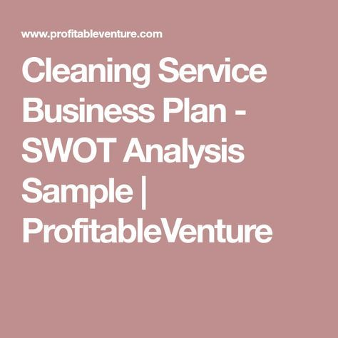 Cleaning Service Business Plan - SWOT Analysis Sample