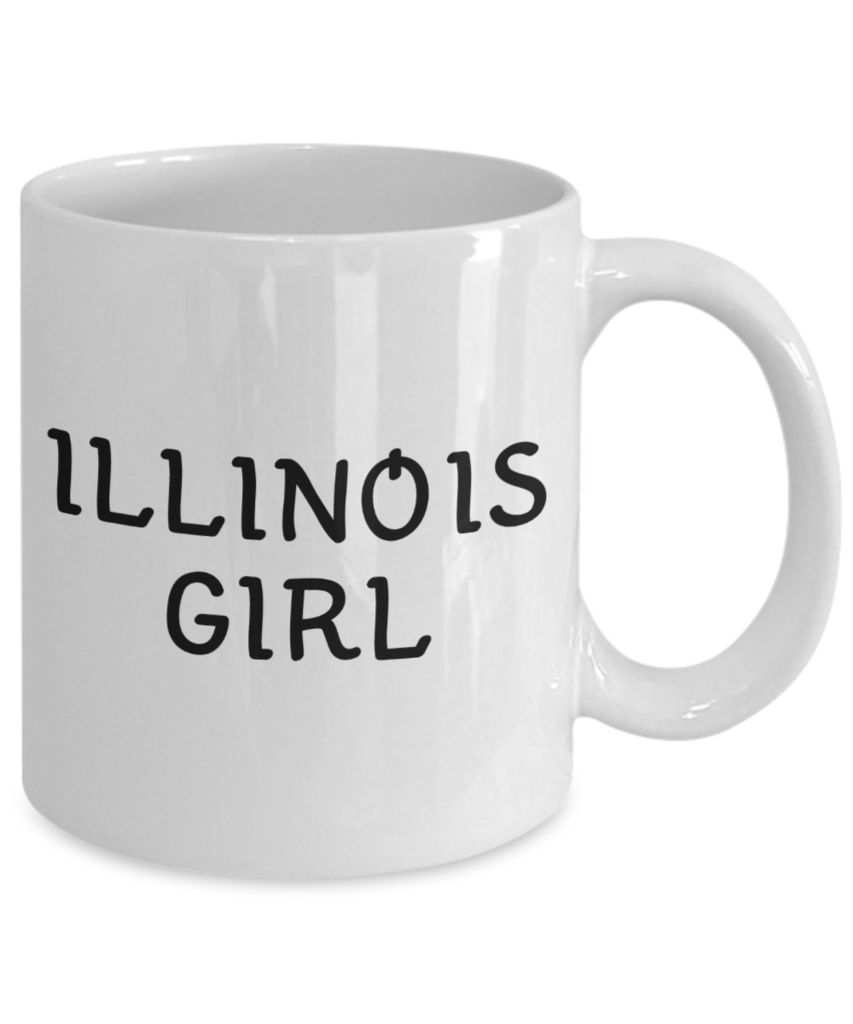 Illinois Girl 11oz Mug Mugs, Chicago girls, Florida girl