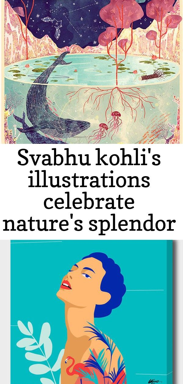 Svabhu kohlis illustrations celebrate natures splendor Illustrator Svabhu Kohli celebrates the splendor of the natural world with intricate works of art The multilayered...