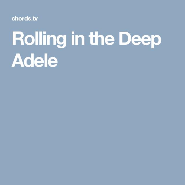 Rolling in the Deep Adele   Ukulele&Guitar   Pinterest   Adele ...