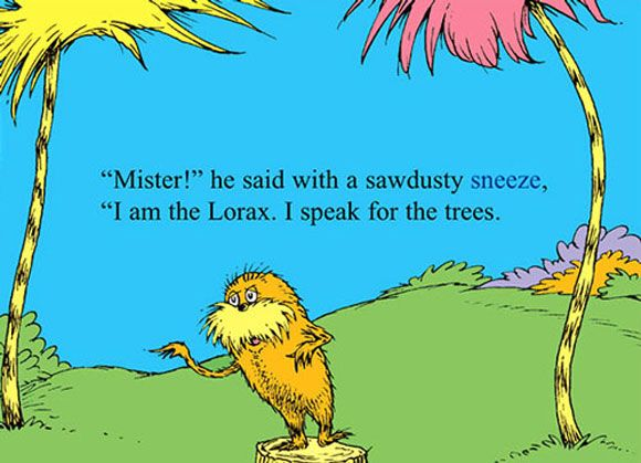 The Lorax Knows A Thing Or Two About Pollution Mcaf Lorax Quotes Dr Seuss Quotes The Lorax