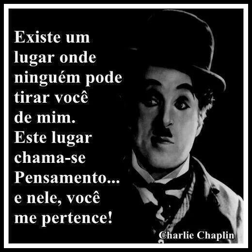 As Mais Belas Frases De Charlie Chaplin Para Voce Refletir