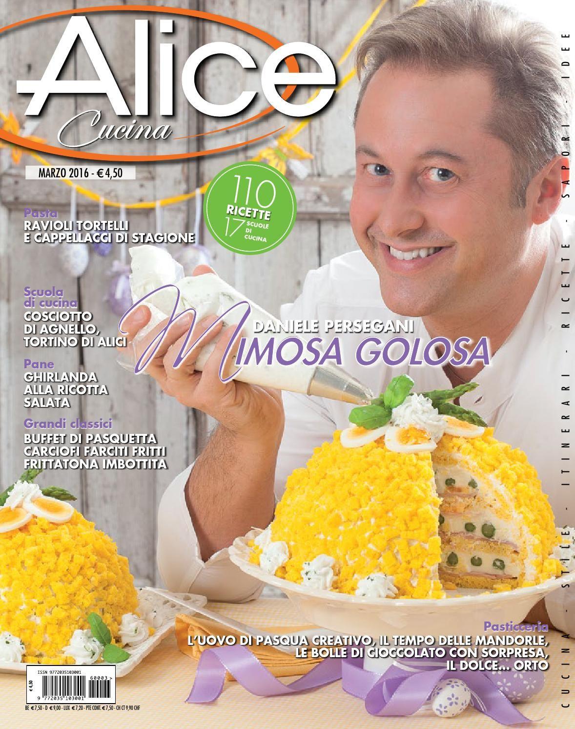 Alice cucina marzo 2016 idee alimentari ricette e for Alice cucina ricette