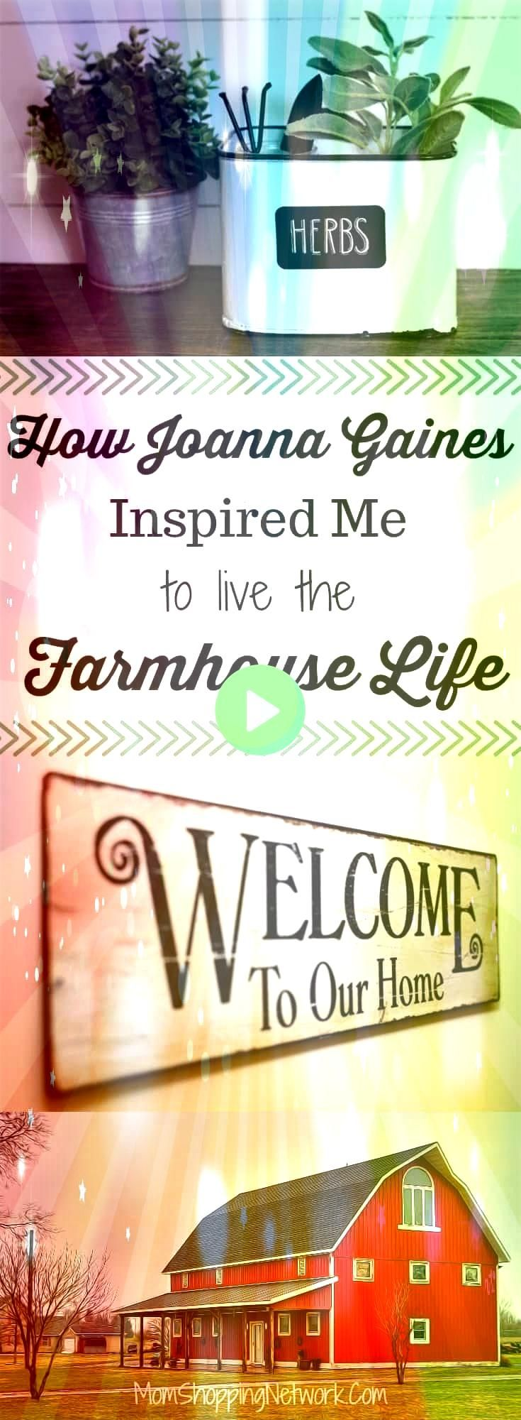 is how Joanna Gaines Inspired Me to Live the Farmhouse Life and You can to This is how Joanna Gaines Inspired Me to Live the Farmhouse Life and You can to This is how Joa...